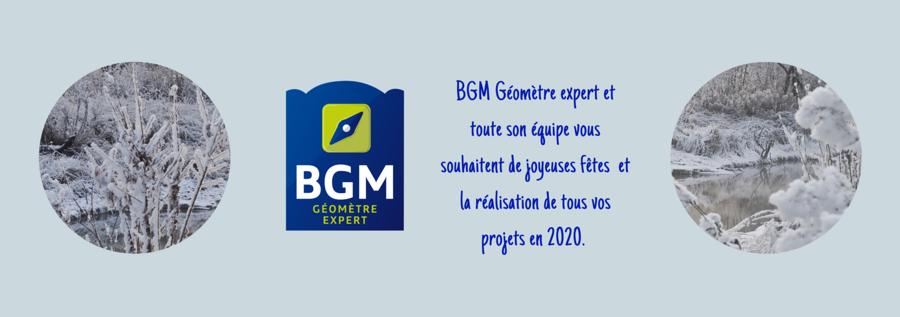 BGM Géomètre-Expert et toute son équipe vous souhaites de joyeuses fêtes et la réalisation de tous vos projets en 2020